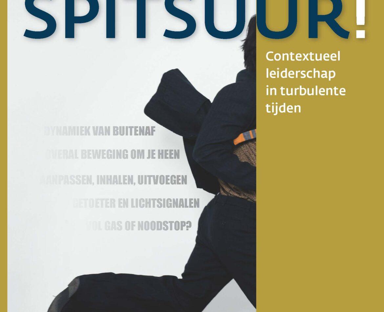Spitsuur – contextueel leiderschap in turbulente tijden – Freek Peters